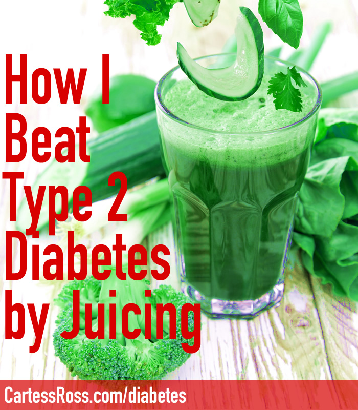 Juicing Away Type 2 Diabetes